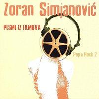 Zoran Simjanovic – Zoran Simjanovic - Pesme Iz Filmova - Pop & Rock 2