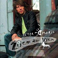Peter Cmorik – Zijem ako viem