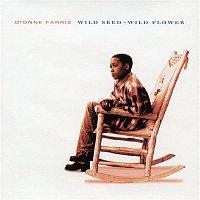 Dionne Farris – Wild Seed - Wild Flower