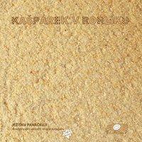 Kašpárek v rohlíku – Ježíšku panáčkuj dlouhohrající vánoční singl v trojobalu
