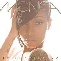 Monica – Still Standing