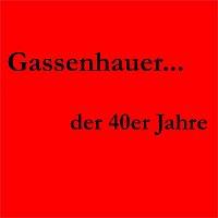 Různí interpreti – Gassenhauer der 40er Jahre