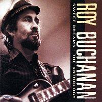 Roy Buchanan – Sweet Dreams: The Anthology