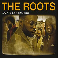 Don't Say Nuthin [International Version (Explicit)]