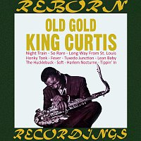 King Curtis – Old Gold (HD Remastered)