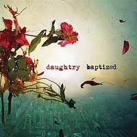 Daughtry – Baptized (Deluxe Version)