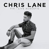Chris Lane – Fix [Live / Acoustic]