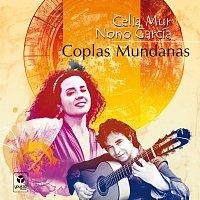 Celia Mur & Nono García – Coplas Mundanas