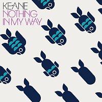Keane – Nothing In My Way
