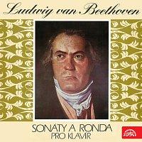 Beethoven: Sonáty a ronda pro klavír