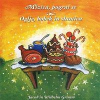 Jacob & Wilhelm Grimm – Mizica pogrni se / Oglje,bobek in slamica