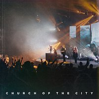 Church of the City – Church Of The City [Live]