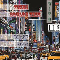 Duane Eddy – Times Square Time with