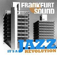 Albert Mangelsdorff Quintet – Frankfurt Sound - It's a Jazz Revolution
