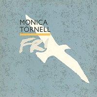 Monica Tornell – Fri
