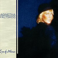 Agnetha Faltskog – Eyes Of A Woman