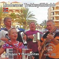 Lindesnes Trekkspillklubb – Amigos Y Margaritas