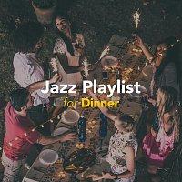 Různí interpreti – Jazz Playlist for Dinner