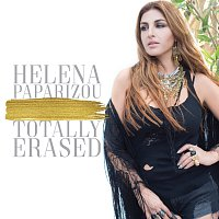 Helena Paparizou – Totally Erased