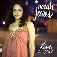 Norah Jones – Live In 2007