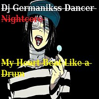 Nightcore - My Heart Beat Like a Drum