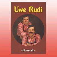Uwe & Rudi – I kenn di