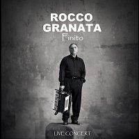 Rocco Granata – Finito - Live Concert (Live)