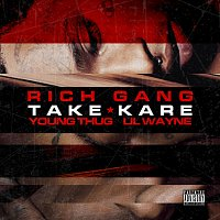 Rich Gang, Young Thug, Lil Wayne – Take Kare