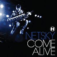 Netsky – Come Alive