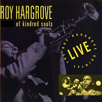 Roy Hargrove – Of Kindred Souls