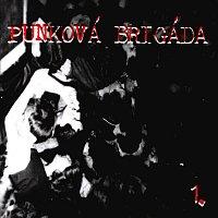 Různí interpreti – Punková brigáda 1.