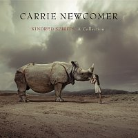 Carrie Newcomer – Kindred Spirits: A Collection