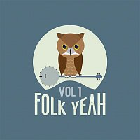 Various Artists.. – Folk Yeah! Vol. 1
