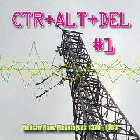 Různí interpreti – CTR+ALT+DEL #1: Modern Wave Monologues 1978-1983