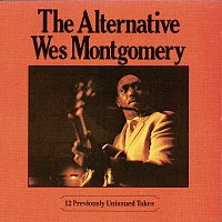 Wes Montgomery – The Alternative Wes Montgomery