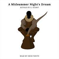 Nicki White – A Midsummer Night's Dream Retold by E. Nesbit