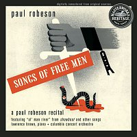 Paul Robeson Jr. & Lawrence Brown – Songs of Free Men