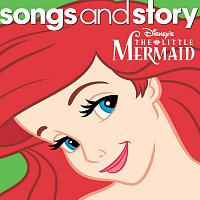 Různí interpreti – Songs And Story: The Little Mermaid