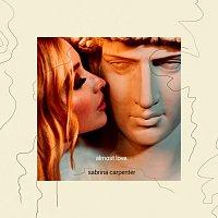 Sabrina Carpenter – Almost Love
