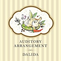 Dalida – Auditory Arrangement