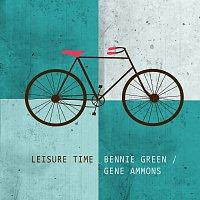 Bennie Green, Gene Ammons – Leisure Time