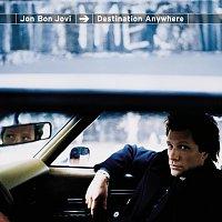 Jon Bon Jovi – Destination Anywhere