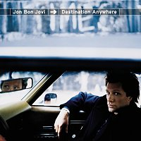 Jon Bon Jovi – Destination Anywhere
