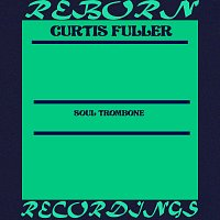 Curtis Fuller – Soul Trombone (HD Remastered)