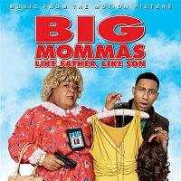 Various Artists.. – Big Mommas: Like Father, Like Son
