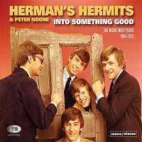 Herman's Hermits – Into Something Good (The Mickie Most Years 1964-1972)