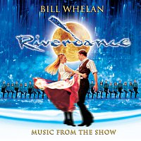 Bill Whelan – Riverdance: Music From The Show