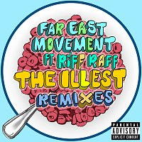 Far East Movement, Riff Raff – The Illest [Remixes]
