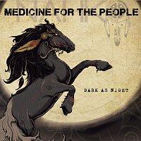 Nahko And Medicine For The People – Dark As Night