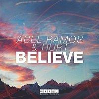 Abel Ramos & Hurt – Believe